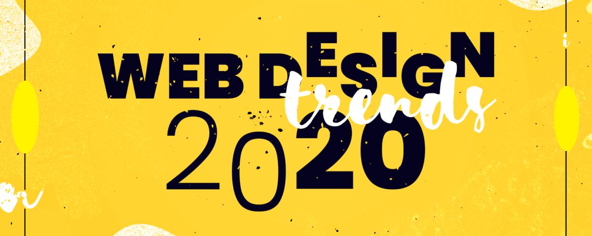 اتجاهات تصميم موقع الويب في 2020 .. 8 اتجاهات مُبتكرة
