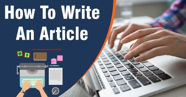 كيفية كتابة مقال مدونة: دليل خطوة بخطوة